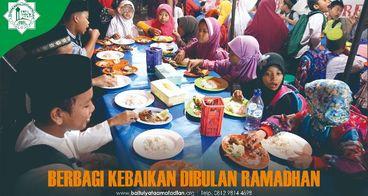 Berbagi Kebaikan Ramadhan Untuk Yatim Dan Dhuafa