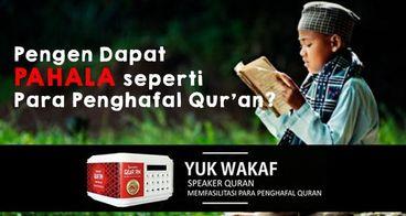 Wakaf Al-Qur'an Hafalan dan Speaker Qur'an Hafalan