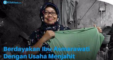 Berdayakan Ibu Asmarawati Dengan Usaha Menjahit