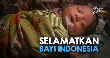 SELAMATKAN BAYI INDONESIA