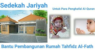 Wakaf Rumah Tahfidz Al-Fath (Penghafal Al-Quran)