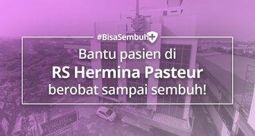 #BisaSembuh Untuk RS Hermina Pasteur
