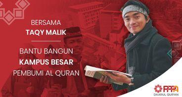 Bareng Taqy Bangun Kampus Institut Daarul Qur'an
