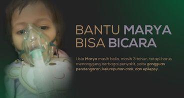 Bantu Marya Bisa Bicara