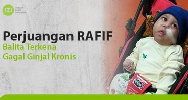 Rafif (4Bln) Divonis Congenital Nephrotic Syndrome