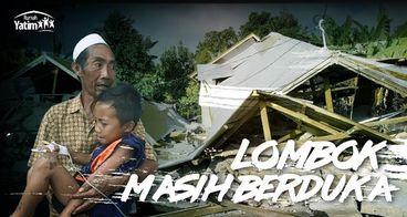 Lombok Berduka - Bersama Ringankan Beban Mereka