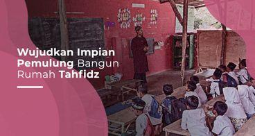 Bangun Rumah Tahfidz di Beber, Cirebon