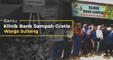 Dukung Klinik Bank Sampah Gratis