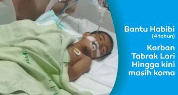Bantu Habibi, Korban Tabrak Lari Bangkit dari Koma