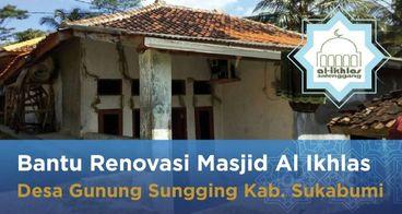 Bantu Renovasi Masjid Al Ikhlas Ds Gunung Sungging