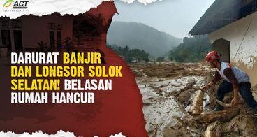 URGENT! Banjir & Longsor Melanda Solok Selatan
