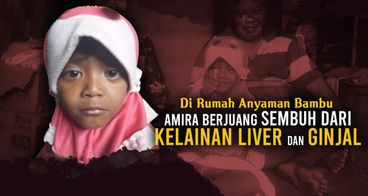 Amira Berjuang Kalahkan Kelainan Liver dan Ginjal