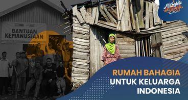 Wujudkan Hunian Layak Untuk Pelosok Nusantara