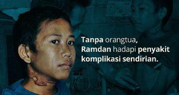 Mari Sembuhkan Ramdan Si Tangguh dari Lombok Timur
