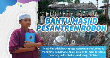 Bantu masjid pesantren Roboh