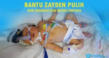 Jantung Zayden Bengkak dan Bocor