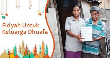 Fidyah Untuk Keluarga Dhuafa