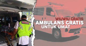 Bantu WiuWiu Sediakan Ambulans Gratis untuk Umat