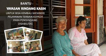 Bantu Yayasan Rindang Kasih Menghidupi Disabilitas