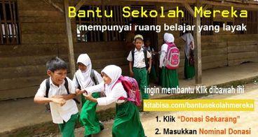 bantu sekolah mereka