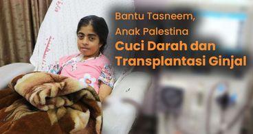 Bantu Tasneem Cuci Darah dan Transplantasi Ginjal