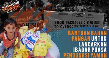 4.500 Paket Pangan untuk Ramadhan Pengungsi Yaman
