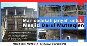 Bantu pembangunan masjid Darul Muttaqien