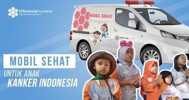 Mobil Sehat Anak Kanker Indonesia