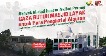 Persembahan Masjid Istiqlal Indonesia di Gaza