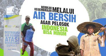 Sedekah Air Bersih untuk Pelosok Indonesia