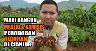 Mari Bangun Masjid & Kampus Perdaban Alquran