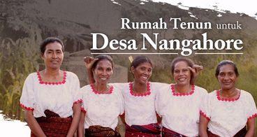 Bangun Rumah Tenun Untuk Desa Nangahore Flores