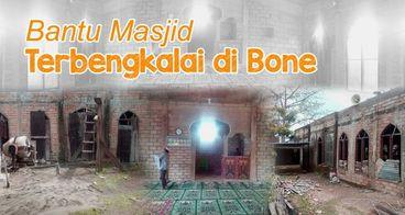 Bantu Lanjutkan Pembangunan Masjid di Pelosok Bone