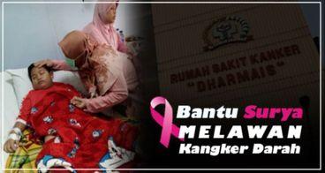 Bantu Muhammad Surya Alam Melawan Kangker Darah