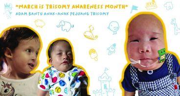 Dari Adam untuk Anak-anak Pejuang Trisomy