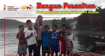Bangun Pesantren Pertama di Pulau Bisa, Halmahera