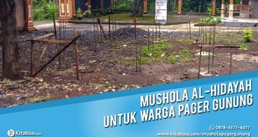 Ayo Bantu Bangun Mushola di Pager Gunung Sukoharjo