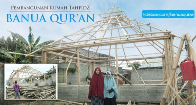 Bangun Kembali Banua Quran Istana Ilmu para Hafidz