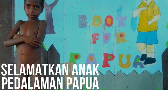 Bantu anak pedalaman Papua