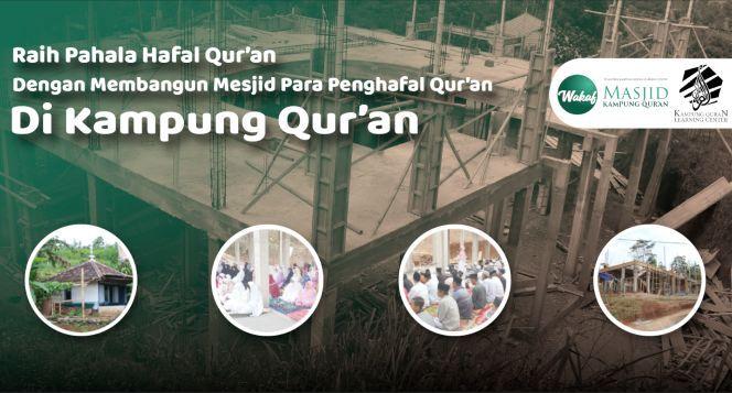 Bantu Bangun Mesjid Pesantren Kampung Qur'an