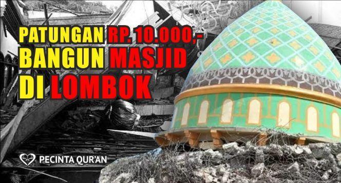 Patungan Rp. 10.000,- Bangun Masjid Lombok