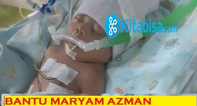 Bantu Maryam Azman dari Kebocoran Jantung