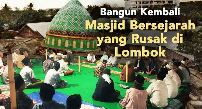 Sedekah Jariyah Bangun Kembali Masjid Lombok