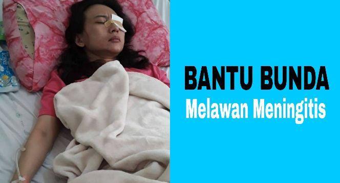 Bantu Bunda Melawan Meningitis dan Bangkit Lagi!