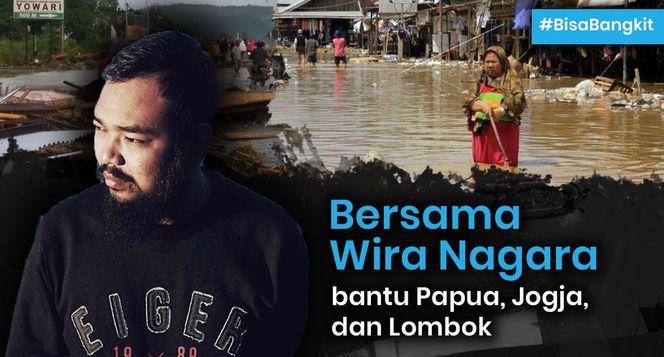 Bantu Wira Tolong Papua, Lombok & Jogja