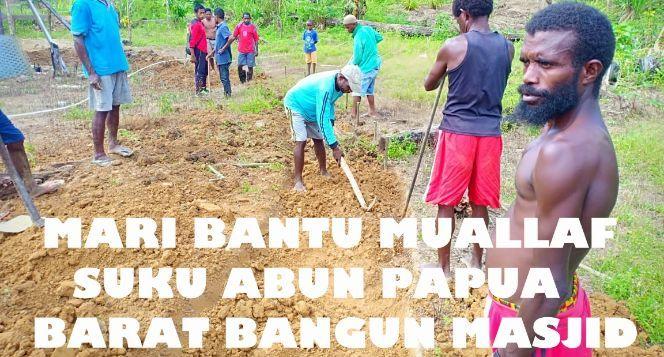 Bantu Muallaf Asli Papua Suku Abun Kab. Tamrauw