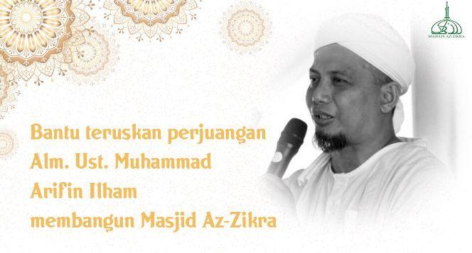 Teruskan Perjuangan Alm. KH. Arifin Ilham