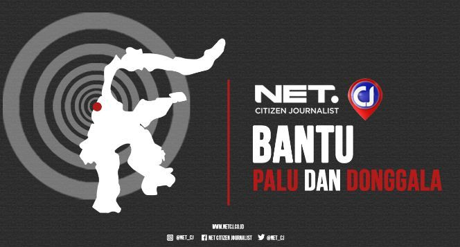 NET Citizen Journalist Bantu Palu dan Donggala
