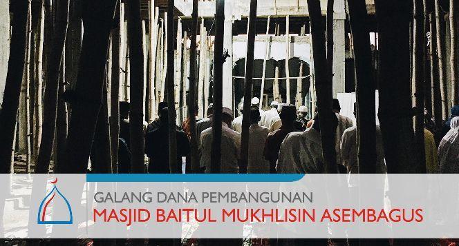 Bantu Renovasi Masjid Baitul Mukhlisin Asembagus