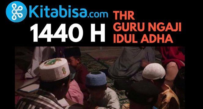 Berbagi THR Idul Adha untuk Guru Ngaji Muba